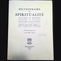 1. Dictionnaire de spiritualité ascétique et mystique Doctrine et Histoire FASCICULES XLII-XLIII