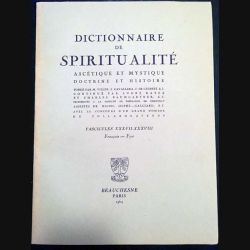 1. Dictionnaire de spiritualité ascétique et mystique Doctrine et Histoire FASCICULES XXXVII-XXXVIII François Fyot
