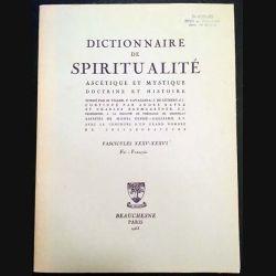 1. Dictionnaire de spiritualité ascétique et mystique Doctrine et Histoire FASCICULES XXXV-XXXVI Foi François