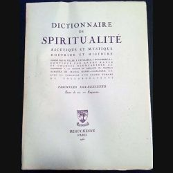 1. Dictionnaire de spiritualité ascétique et mystique Doctrine et Histoire FASCICULES XXX - XXXI - XXXII