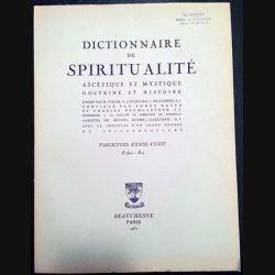 1. Dictionnaire de spiritualité ascétique et mystique Doctrine et Histoire FASCICULES XXXIII - XXXIV Faber - Foi
