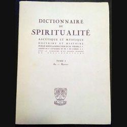 1. Dictionnaire de spiritualité ascétique et mystique Doctrine et Histoire Tome I Aa. - Byzance