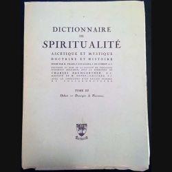1. Dictionnaire de spiritualité ascétique et mystique Doctrine et Histoire Tome III Dabert-Duvergier de Hauranne