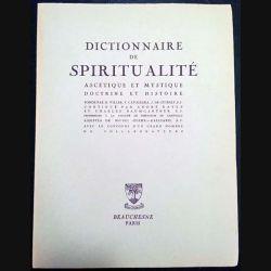 1. Dictionnaire de spiritualité ascétique et mystique Doctrine et Histoire aux éditions Beauchesne
