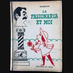 1. La pasionaria et moi de Guareschi aux éditions du Seuil 1954 (C32)