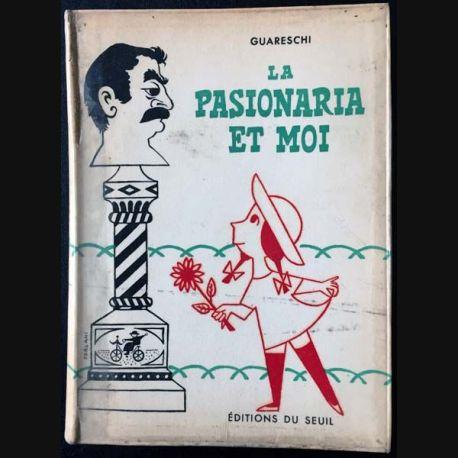 1. La pasionaria et moi de Guareschi aux éditions du Seuil 1954