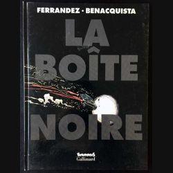 1. La boîte noire de Ferrandez et Benacquista aux éditions Futuropolis / Gallimard