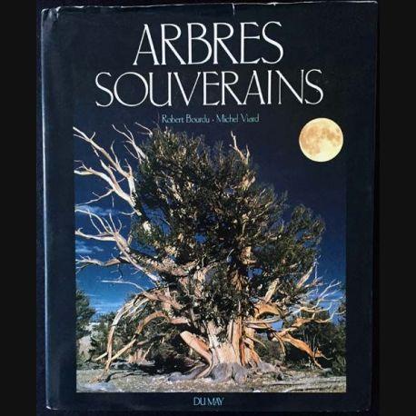1. Arbres souverains de Robert Bourdu et Michel Viard aux éditions Du may