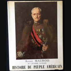 1. Histoire du peuple américain Tome II de André Maurois aux éditions Littéraires de France 1956
