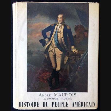 1. Histoire du peuple américain Tome I de André Maurois aux éditions Littéraires de France 1955