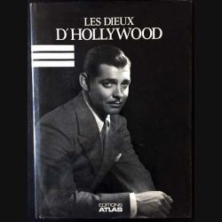 1. Les dieux d'Hollywood de Mark Vieira aux éditions Atlas