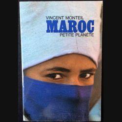 1. Maroc petite planète de Vincent Monteil aux éditions du Seuil