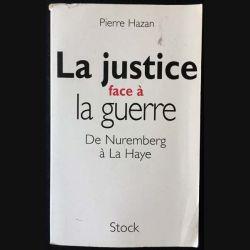 1. La justice face à la guerre de Nuremberg à La Haye de Pierre Hazan aux éditions Stock