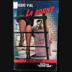 1. La rogne de Pierre Vial aux éditions Fleuve noir 1962