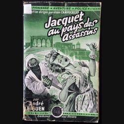 1. Jacquet au pays des assassins de André Le Guen aux éditions des Roses