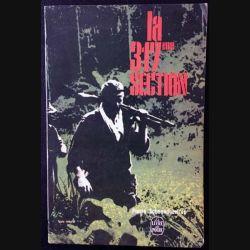 1. La 317ème section de Pierre Schoendoerffer aux éditions La table ronde 1963