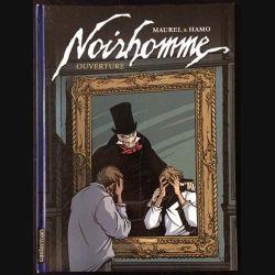 1. Noirhomme de Maurel & Hamo aux éditions Casterman