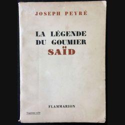 1. La légende du goumier Saïd de Joseph Peyré aux éditions Flammarion (C36)