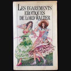 1. Les égarements érotiques de Lord Walter de Paul Brauca aux éditions Encre