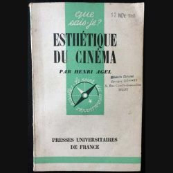 1. N°751 Que sais je ? Esthétique du cinéma de Henri Agel aux éditions Presses universitaires de France