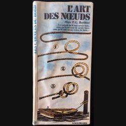 1. L'art des noeuds de Marc P.G Berthier aux éditions Gallimard