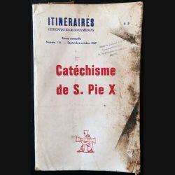 1. Catéchisme de S. Pie X revue mensuelle numéro 116 Septembre-octobre 1967
