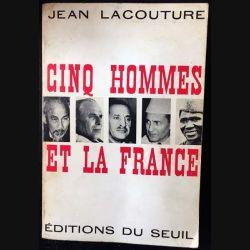 1. Cinq hommes et la France de Jean Lacouture aux éditions du Seuil