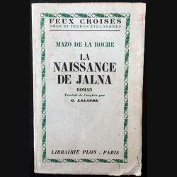 1. La naissance de Jalna de Mazo de la Roche aux éditions librairie Plon