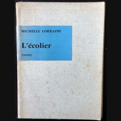 1. L'écolier de Michelle Lorraine aux éditions du Seuil 1956