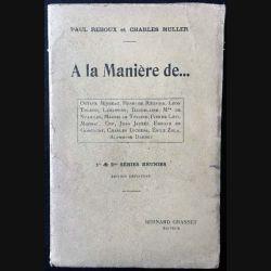 1. A la Manière de... de Paul Redoux et Charles Muller aux éditions Bernard Grasset 1914