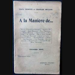 1. A la Manière de... de Paul Reboux et Charles Muller aux éditions Bernard Grasset 1914