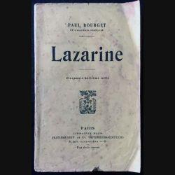 1. Lazarine de Paul Bourget aux éditions librairie Plon 1917