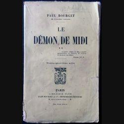 1. Le démon de midi de Paul Bourget aux éditions librairie Plon 1914
