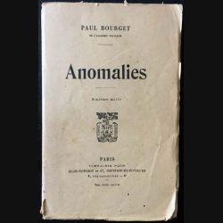 1. Anomalies de Paul Bourget aux éditions librairie Plon 1920