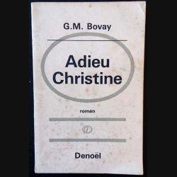 1. Adieu Christine de G.M. Bovay aux éditions Denoël