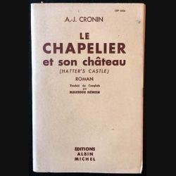 1. Le chapelier et son château de A.-J. Cronin aux éditions Albin Michel