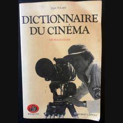 1. Dictionnaire du cinéma - Les réalisateurs de Jean Tulard aux éditions Robert Laffont