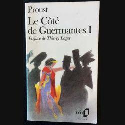 1. Le côté de Guermantes I de Marcel Proust aux éditions Gallimard 1988
