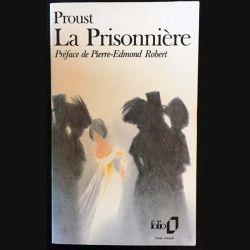 1. La prisonnière de Marcel Proust aux éditions Gallimard 1988