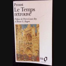 1. Le temps retrouvé de Marcel Proust aux éditions Gallimard 1989