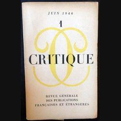 1. Critique n°1 Revue générale des publications française et étrangères Juin 1946