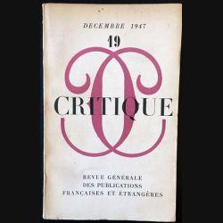 1. Critique n°19 Revue générale des publications françaises et étrangères Décembre 1947
