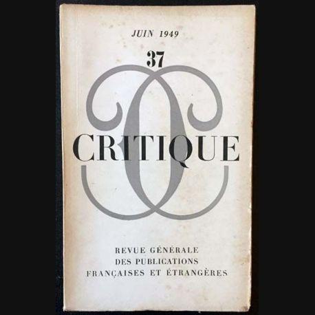 1. Critique n°37 Revue générale des publications françaises et étrangères Juin 1949