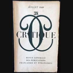 1. Critique n°38 Revue générale des publications françaises et étrangères Juillet 1949
