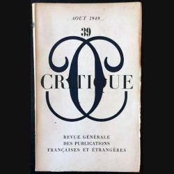 1. Critique n°39 Revue générale des publications françaises et étrangères Aout 1949