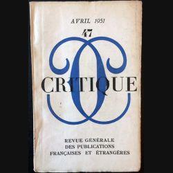 1. Critique n°47 Revue générale des publications françaises et étrangères Avril 1951