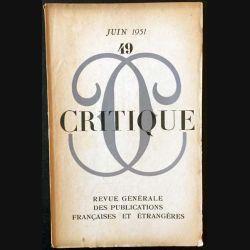1. Critique n°49 Revue générale des publications françaises et étrangères Juin 1951