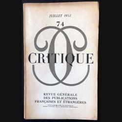 1. Critique n°74 Revue générale des publications françaises et étrangères Juillet 1953