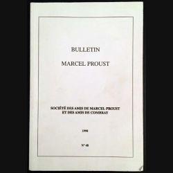 1. Bulletin de Marcel Proust société des amis de Marcel Proust et des amis de Combray 1998 N°48