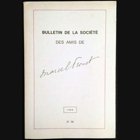 1. Bulletin de la société des amis de Marcel Proust 1988 N°38